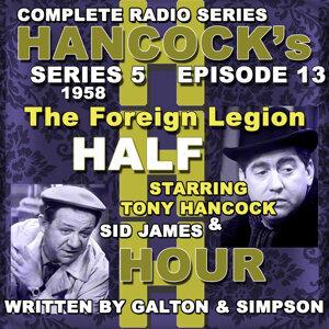 Hancock's Half Hour Radio. Series 5, Episode 13: The Foreign Legion