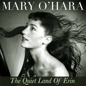 "Mary O'hara ""The Quiet Land of Erin"" - 33 Classic Tracks for St Patrick's Day"