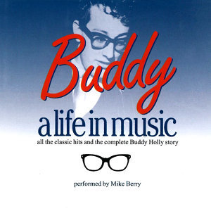 Buddy Holly, A Life in Music