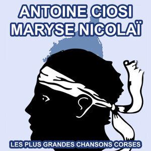 Les plus grandes chansons Corses d'Antoine Ciosi et Maryse Nicolaï
