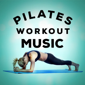 Pilates Workout Music