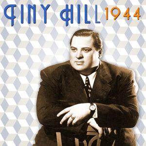 Tiny Hill, 1944