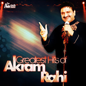 Greatest Hits of Akram Rahi