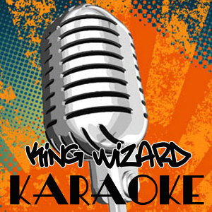 King Wizard (Originally Performed By Kid Cudi) [Karaoke]