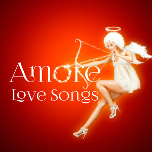 Amore - Love Songs