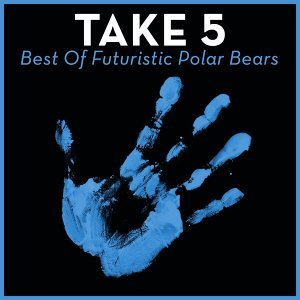 Take 5 - Best Of Futuristic Polar Bears