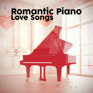 Romantic Piano Love Songs
