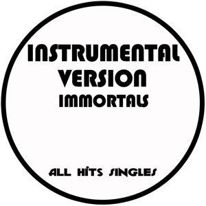 Immortals (Instrumental Version) - Single