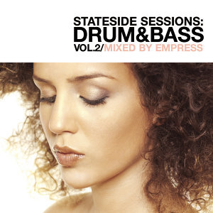 Stateside Sessions: Drum & Bass Vol. 2 (Continuous DJ Mix by Empress)