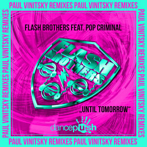 Until Tomorrow (Paul Vinitsky Remixes)