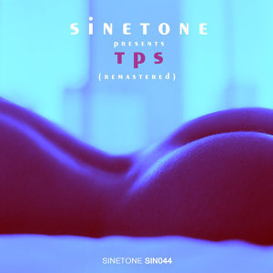 Sinetone Presents T.P.S.