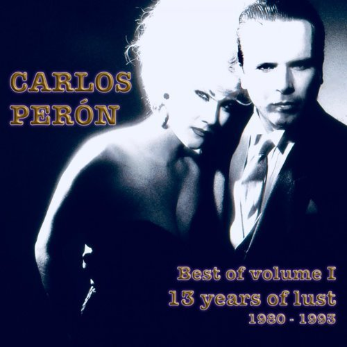 Best of Volume I 13 Years of Lust 1980 - 1993