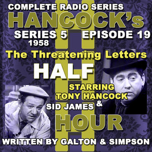 Hancock's Half Hour Radio. Series 5, Episode 19: The Threatening Letters