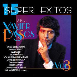 15 Súper Éxitos De… Xavier Passos, Vol. 3