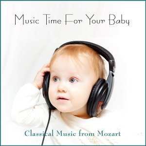 Music Time for Your Baby