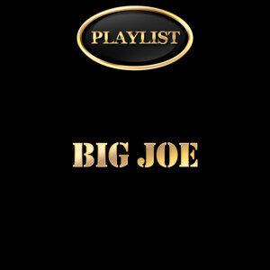 Big Joe Playlist