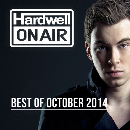 Hardwell On Air - Best Of October 2014 - Intro