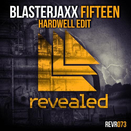 Fifteen - Hardwell Edit