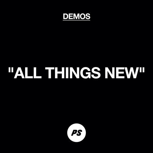 All Things New - Demo