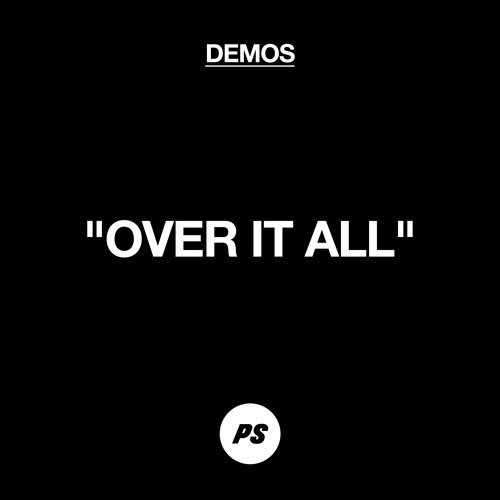 Over It All - Demo