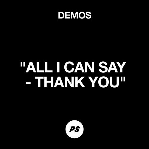 All I Can Say - Thank You - Demo
