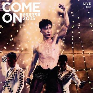 Come On許志安演唱會 Live CD