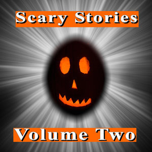 Scary Stories, Vol. 2