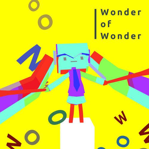 Wonder of Wonder (feat. 初音ミク)