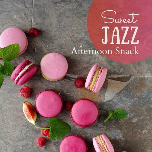 Afternoon Snack - Sweet Jazz