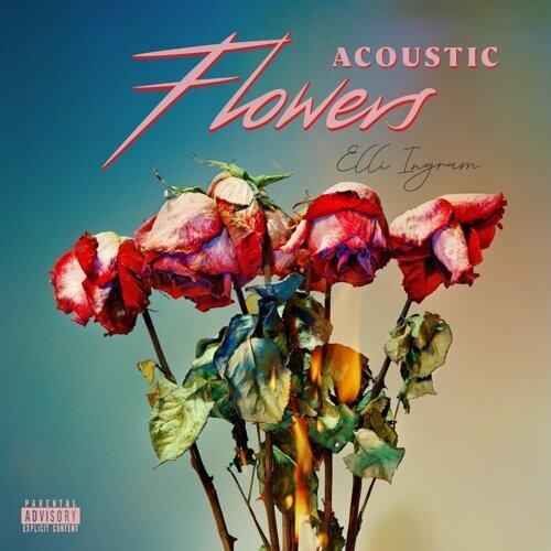 Flowers - Acoustic