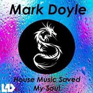 House Music Saved My Soul