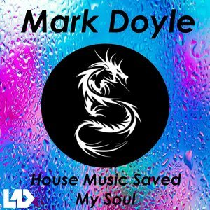 House Music Saved My Soul