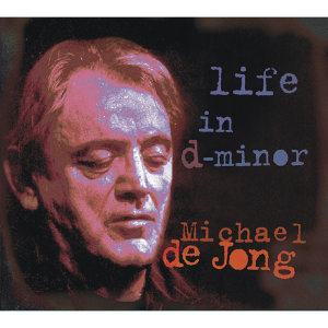 Life In d-minor