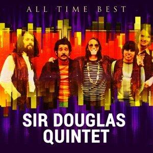 All Time Best: Sir Douglas Quintet