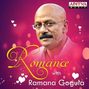 Romance with Ramana Gogula