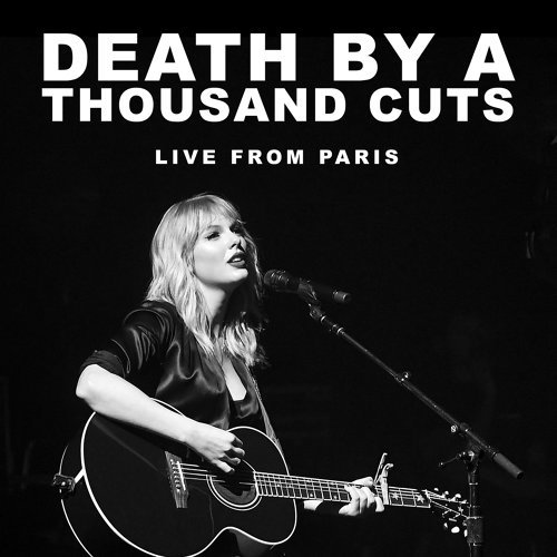 Death By A Thousand Cuts - Live From Paris