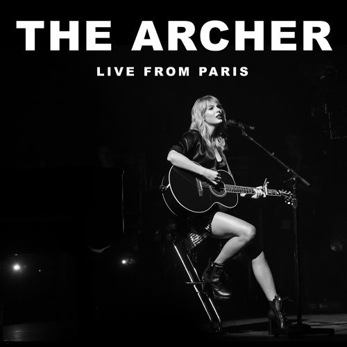 The Archer - Live From Paris
