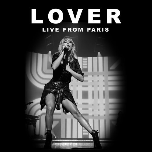 Lover - Live From Paris