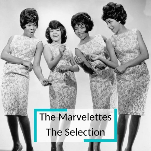 The Marvellettes - The Selection