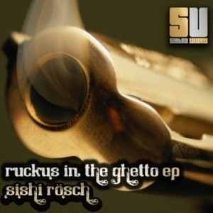 Ruckus in the Ghetto Ep