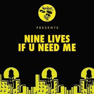 If U Need Me