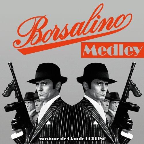 Borsalino Medley - Bande originale du film avec Alain Delon