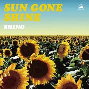 SUN GONE SHINE (SUN GONE SHINE)