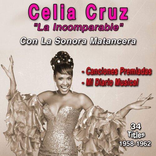 """Celia Cruz - """"La Incomparable"""" - Con la Sonora Matancera 1958-1962"""
