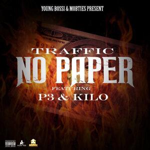 No Paper (feat. P3 & Kilo)
