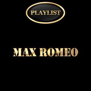 Max Romeo Playlist