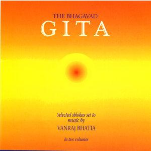 The Bhagavad Gita: Selected Shlokas Set To Music By Vanraj Bhatia
