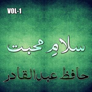 Hafiz Abdul Qadir Salam E Muhabaat, Vol. 1