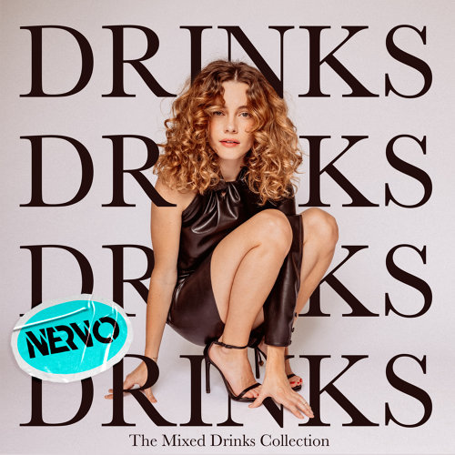 Drinks - NERVO Remix