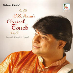 O.S.Arun's Classical Touch